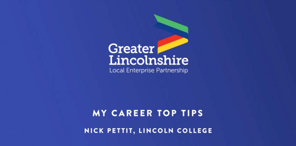 My Career Top Tips – Nick Pettit, Lincoln College
